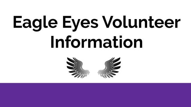 Eagle Eyes Volunteer Information