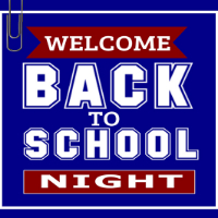 Back To School Night- August 22